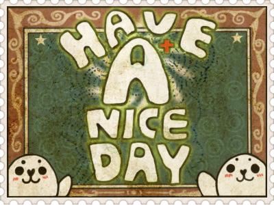 [프렌Seal] 두번째 씰, 'Have a nice day'