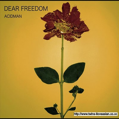 Acidman - DEAR FREEDOM