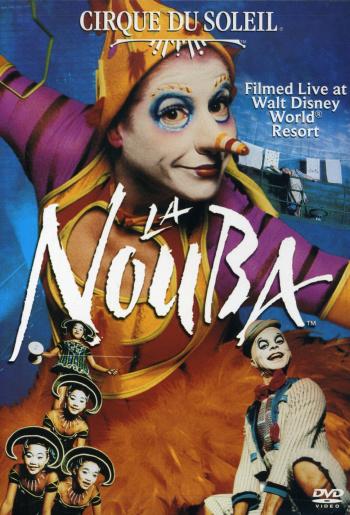 La Nouba, 2003 - Cirque du Soleil