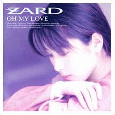 ZARD - Oh my love