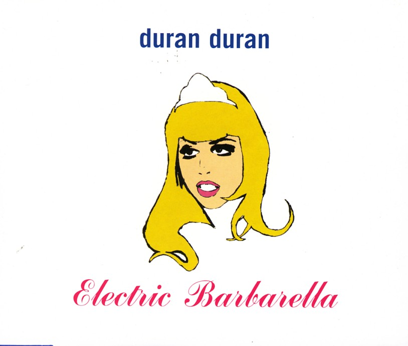 Duran Duran - Electric Barbarella