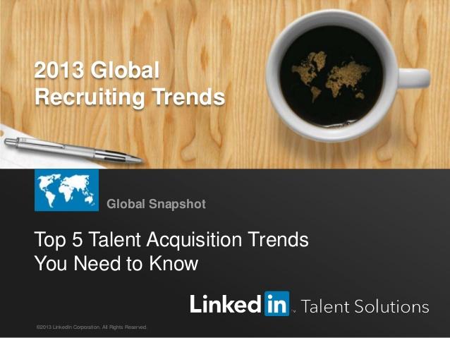 링크드인, 2013 글로벌 채용 트렌드 설문조사 결과 발표