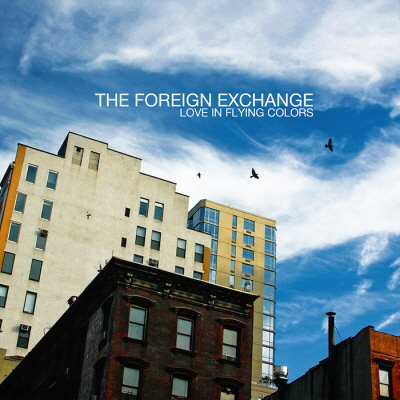 The Foreign Exchange - Love In Flying Col..