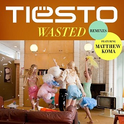 [Electro House] Tiesto - Wasted (Ummet ..
