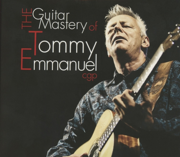 [Review] Tommy Emmanuel, [The Guitar..