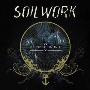 [Review] Soilwork, [Beyond The Infinite]