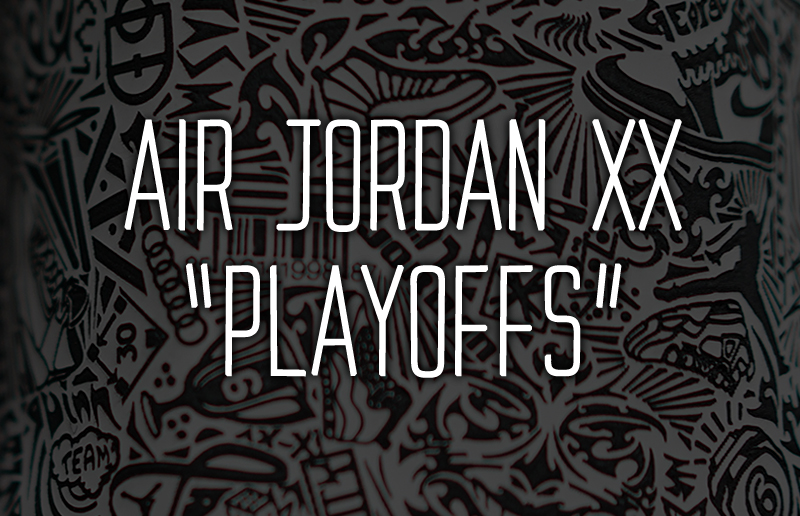 [리뷰] AIR JORDAN XX 'PLAYOFFS'