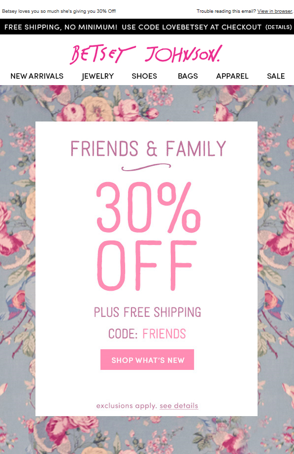 베시 존슨 Betsey Johnson 30% Friends & Famil..