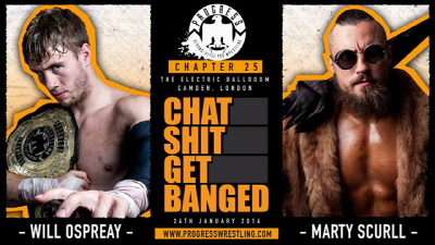 "PROGRESS Wrestling Chapter 25 ""Chat Shit Get.."