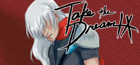 Take the Dream IX